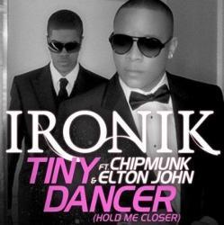 Ironik Ft. Chipmunk & Elton John