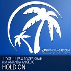 Judge Jules & Roger Shah Feat Amanda Angelic