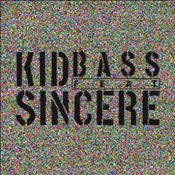 Kidbass Ft. Sincere