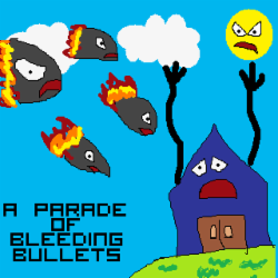 A Parade Of Bleeding Bullets
