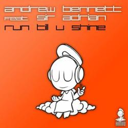 Andrew Bennett Feat Sir Adrian