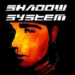 Shadow System