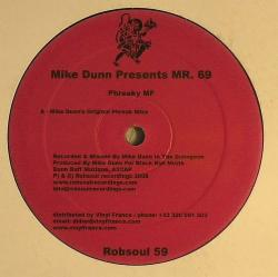 Mike Dunn Presents MR. 69