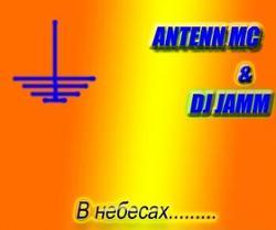 Antenn Mc & Dj Jamm