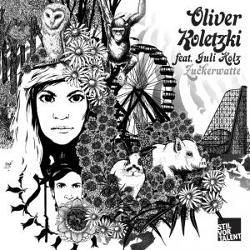 Oliver Koletzki Feat Juli Holz