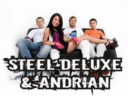 Steel Deluxe & Andrian