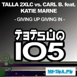 Talla 2xlc Vs Carl B Feat Katie Marne