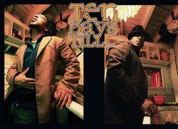 Ten Days Till