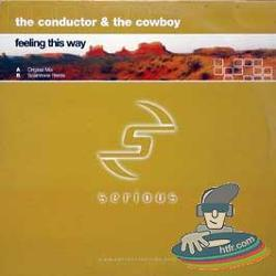 The Conductor & The Cowboy