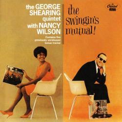 The George Shearing Quintet & Nancy Wilson