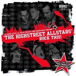 The Highstreet Allstars Dj Mark A K, Felix Project