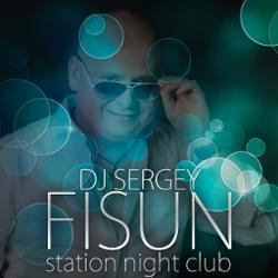 Обложка DJ SERGEY FISUN - Station Night Club 28