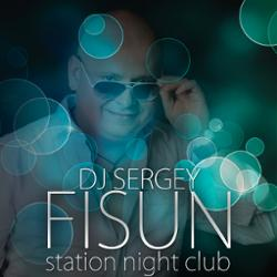Обложка DJ SERGEY FISUN - Station Night Club 24
