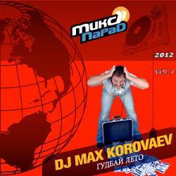 Обложка Dj Max Korovaev - Mix Parad 2012 [vol.4]