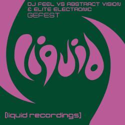 Обложка DJ Feel - vs. Abstract Vision and Elite Electronic - Gefest (Radio Mix)