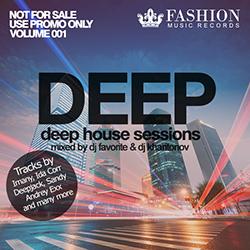 Обложка DJ Favorite & DJ Kharitonov - Deep House Sessions 001 (Fashion Music Records)