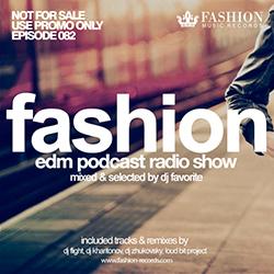 Обложка DJ Favorite - #FashionMusic 082 (14/11/2014)