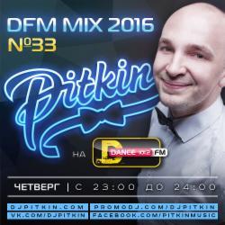 Обложка DJ Pitkin - DFM Mix No.33 (DFM Exclusive) (13/01/2016)
