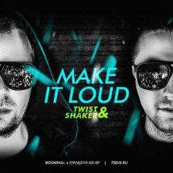 Обложка Twist & Shaker - Make it Loud! 031 (2014)