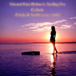 Обложка Tritonal Paris Blohm Ft. Sterling Fox - Colors (Osaka & Syntheticsax Radio Remix)