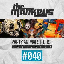 Обложка The Mankeys - Party Animals House Radioshow 040 (2015)