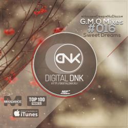 Обложка Digital DNK - G.M.O Mixes (#016 Sweet Dreams) [digitaldnk.ru]