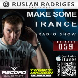 Обложка Ruslan Radriges - Make Some Trance 059 (Radio Show)