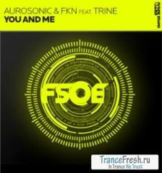 Aurosonic & FKN Feat Trine