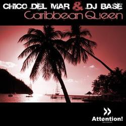 Chico Del Mar & Dj Base
