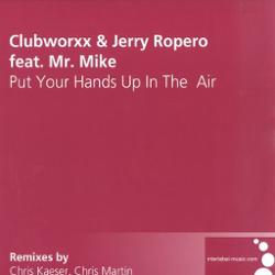 Clubworxx & Jerry Ropero Feat. Mr. Mike