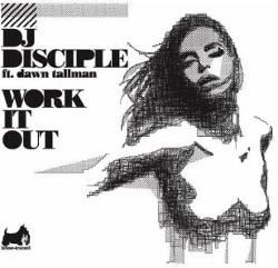 DJ Disciple Feat. Dawn Tallman