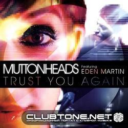 Muttonheads feat. Eden Martin