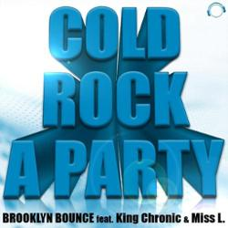 Brooklyn Bounce Feat. King Chronic & Miss L