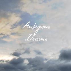 Ambiguous Dreams