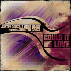 Justin Corza & Greg Blast meets Addicted Craze
