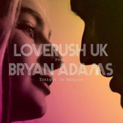 Loverush Uk! feat. Bryan Adams