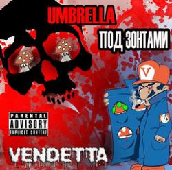 Umbrella (Vendetta)
