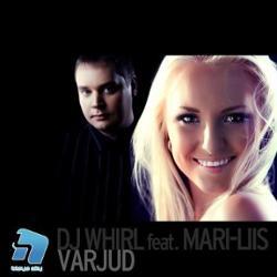 Dj Whirl Feat. Mari-liis