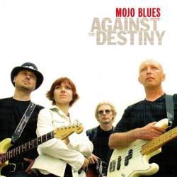 Mojo blues