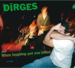 The Dirges