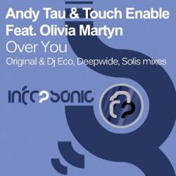 Andy Tau & Touch Enable Feat Olivia Martyn
