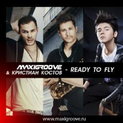 Обложка Maxigroove & Кристиан Костов - Ready To Fly (Club Mix)