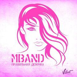 Обложка MBAND - Правильная девочка