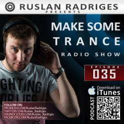 Обложка Ruslan Radriges - Make Some Trance 035 (Radio Show)